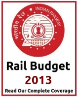 Railway Budget 2013 - Read Our Complete Coverage
